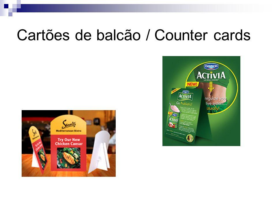 Cartões de balcão / Counter cards