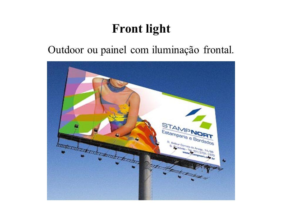 Front light Outdoor ou painel com iluminação frontal.