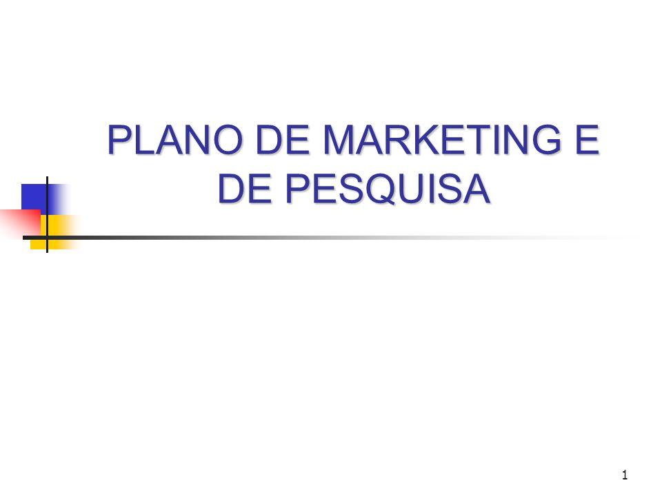 1 PLANO DE MARKETING E DE PESQUISA