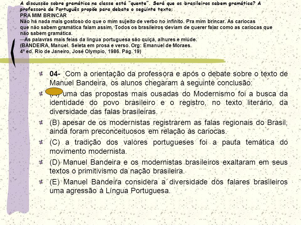 A discussão sobre gramática na classe está quente. Será que os brasileiros sabem gramática? A professora de Português propõe para debate o seguinte te
