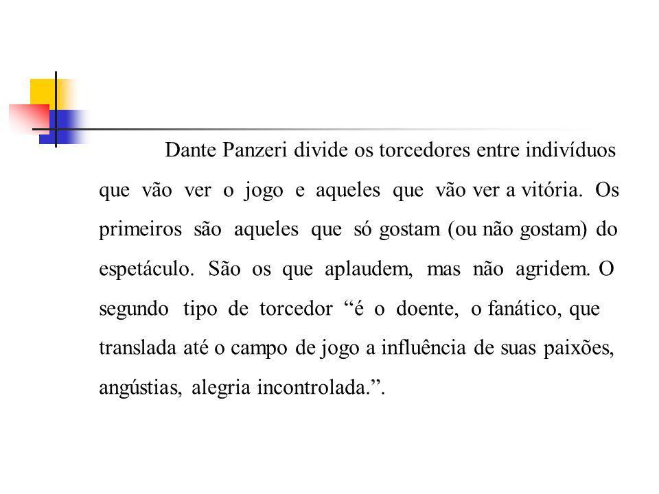 Dante Panzeri divide os torcedores entre indivíduos que vão ver o jogo e aqueles que vão ver a vitória.