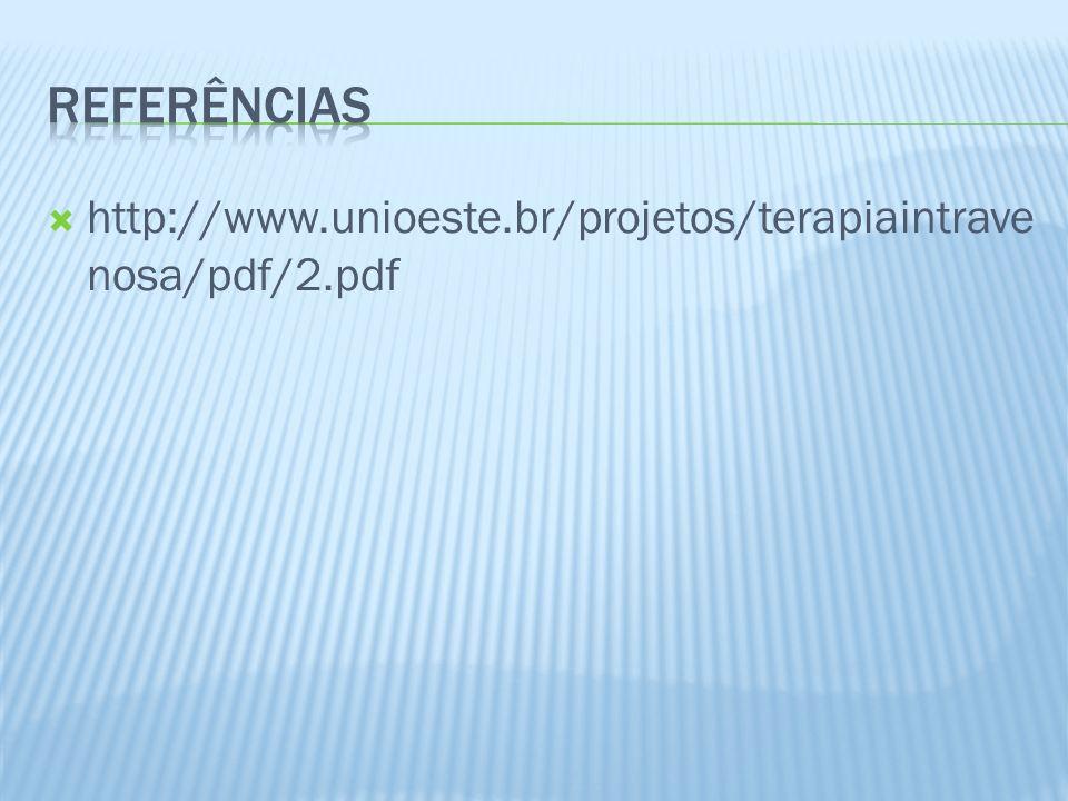 http://www.unioeste.br/projetos/terapiaintrave nosa/pdf/2.pdf
