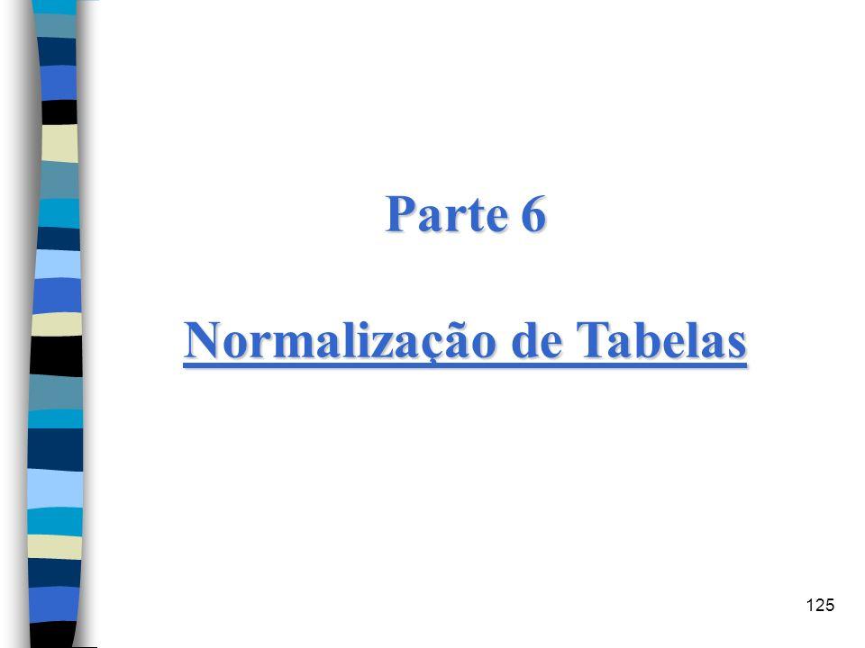 125 Parte 6 Normalização de Tabelas