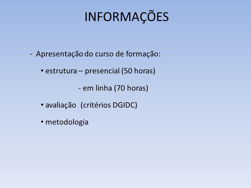 INFORMAÇÕES Referenciais indispensáveis :.