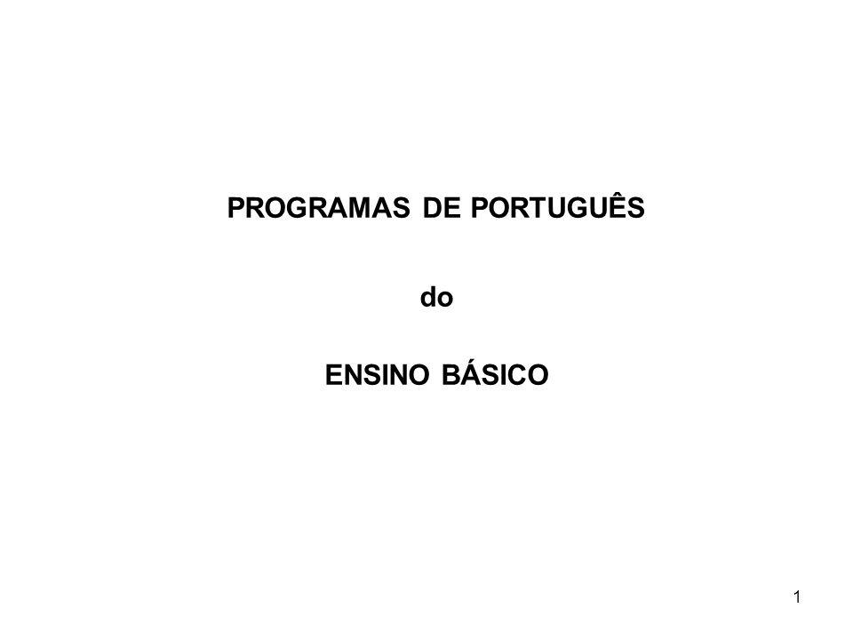 1 PROGRAMAS DE PORTUGUÊS do ENSINO BÁSICO