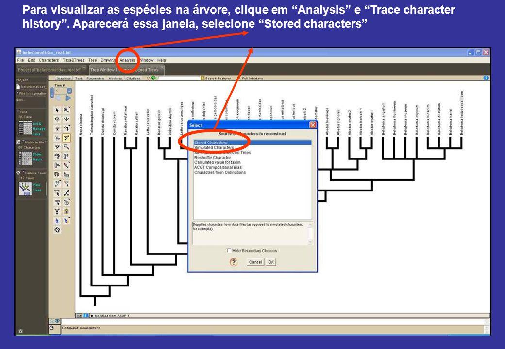 Para visualizar as espécies na árvore, clique em Analysis e Trace character history.