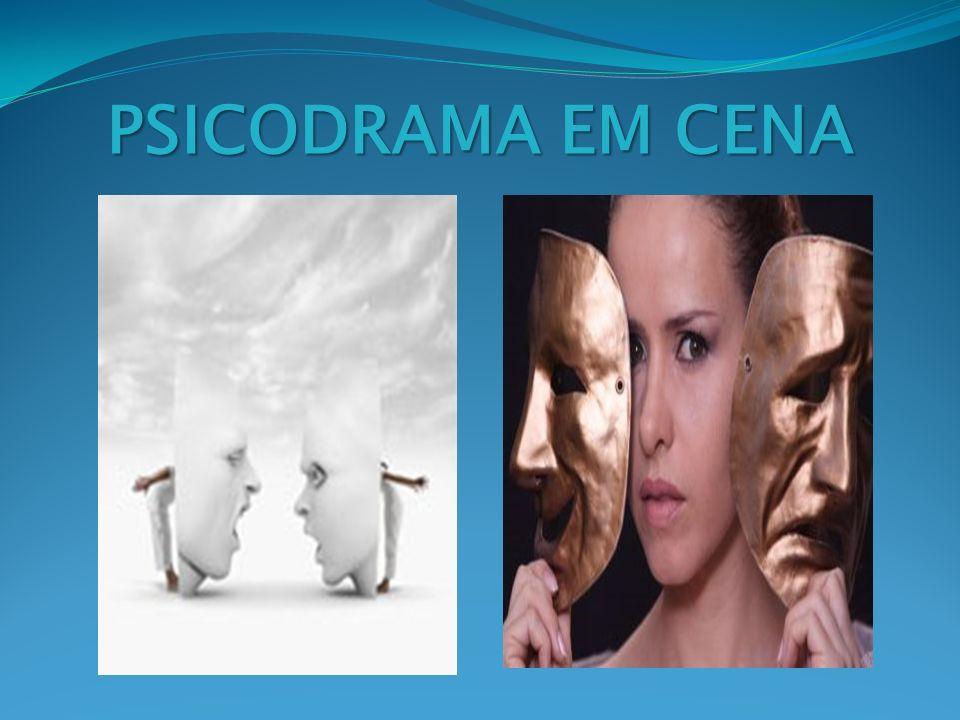 PSICODRAMA EM CENA