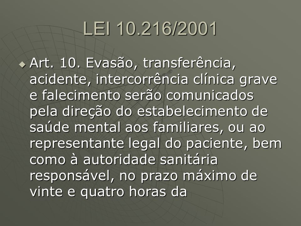 AVALIAÇÃO FEITA PELA ASSOCIAÇÃO BRASILEIRA DE PSIQUIATRIA – DEPARTAMENTO DE PSIQUIATRIA FORENSE EM 11 UNIDADES DISTRIBUÍDAS POR São Paulo, Amazonas, Rio Grande do Sul, Bahia, Pará e Rio de Janeiro, além do Distrito Federal EM 2007 AVALIAÇÃO FEITA PELA ASSOCIAÇÃO BRASILEIRA DE PSIQUIATRIA – DEPARTAMENTO DE PSIQUIATRIA FORENSE EM 11 UNIDADES DISTRIBUÍDAS POR São Paulo, Amazonas, Rio Grande do Sul, Bahia, Pará e Rio de Janeiro, além do Distrito Federal EM 2007