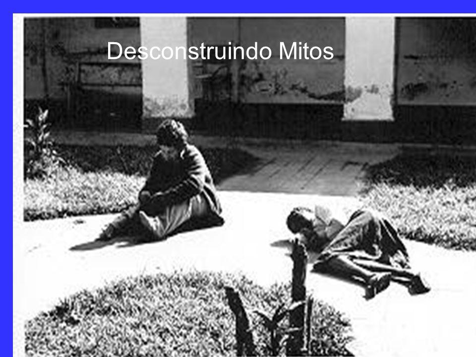 Mito nº 3: A privação total da liberdade do louco infrator, retirando-o do seio da sociedade, do convívio familiar e transportando-o, involuntariament