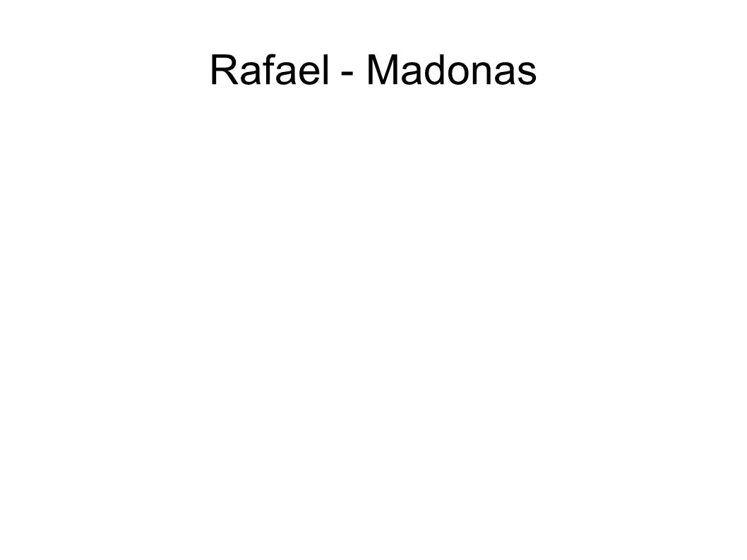 Rafael - Madonas