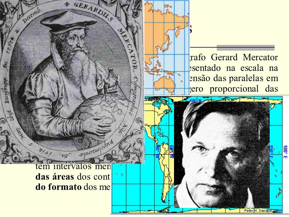 Projeção de Mercator: Foi o cartógrafo Gerard Mercator quem, em 1569. O Equador é representado na escala na verdadeira grandeza e o exagero da extensã