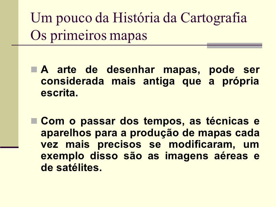 A arte de desenhar mapas, pode ser considerada mais antiga que a própria escrita. Com o passar dos tempos, as técnicas e aparelhos para a produção de