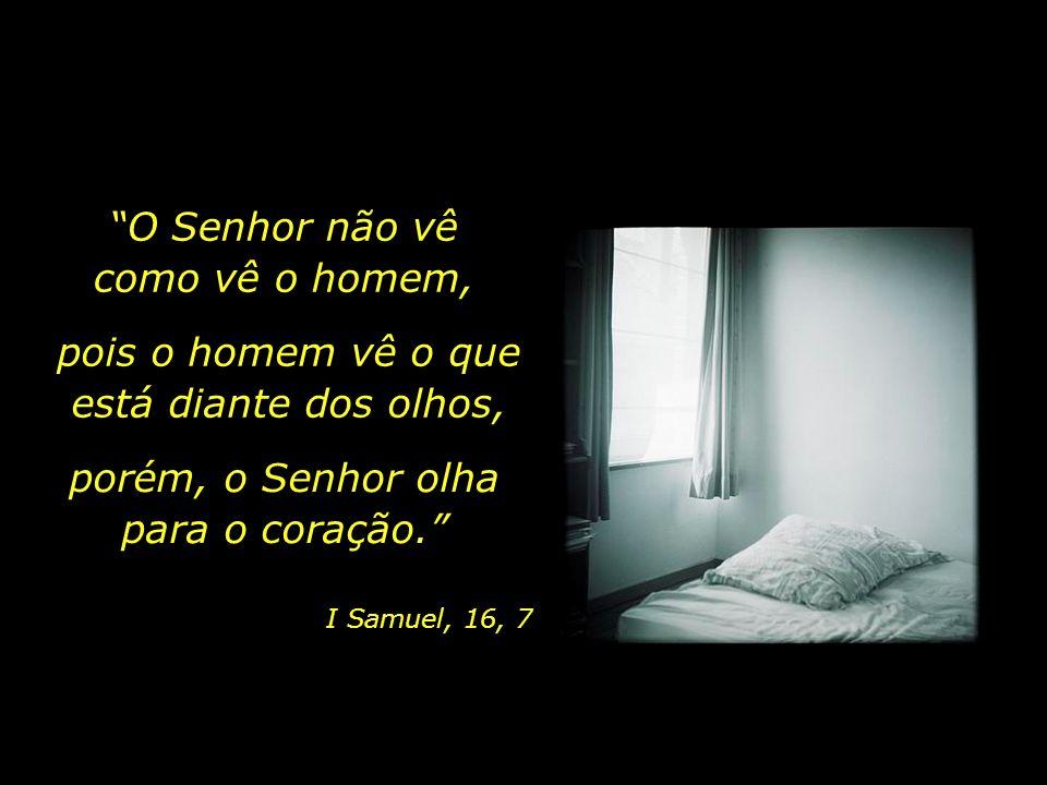 Contudo, pouco menor do que os anjos o fizeste, Salmos, 8, 4-5 e de glória e de honra o coroaste.