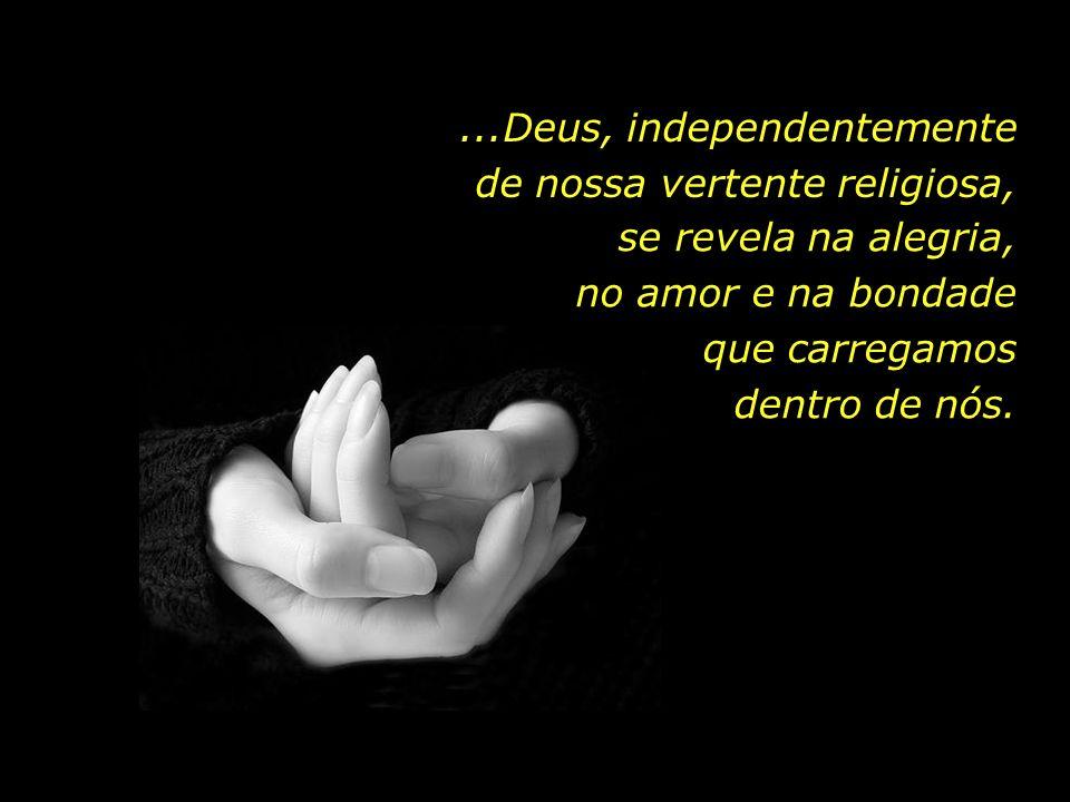 Uma espiritualidade que suscita paz de espírito, e que nos recorda de que...