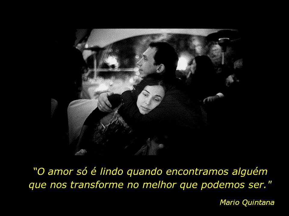 O amor não se define; sente-se. Sêneca