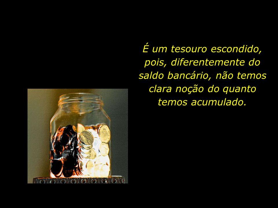 E quais são as coisas que têm valor para aqueles que adentram a eternidade...?