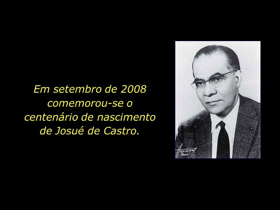 Pela enorme consideração e cuidado que sempre manifestou pelos pobres, o médico pernambucano é lembrado hoje como o profeta dos excluídos.