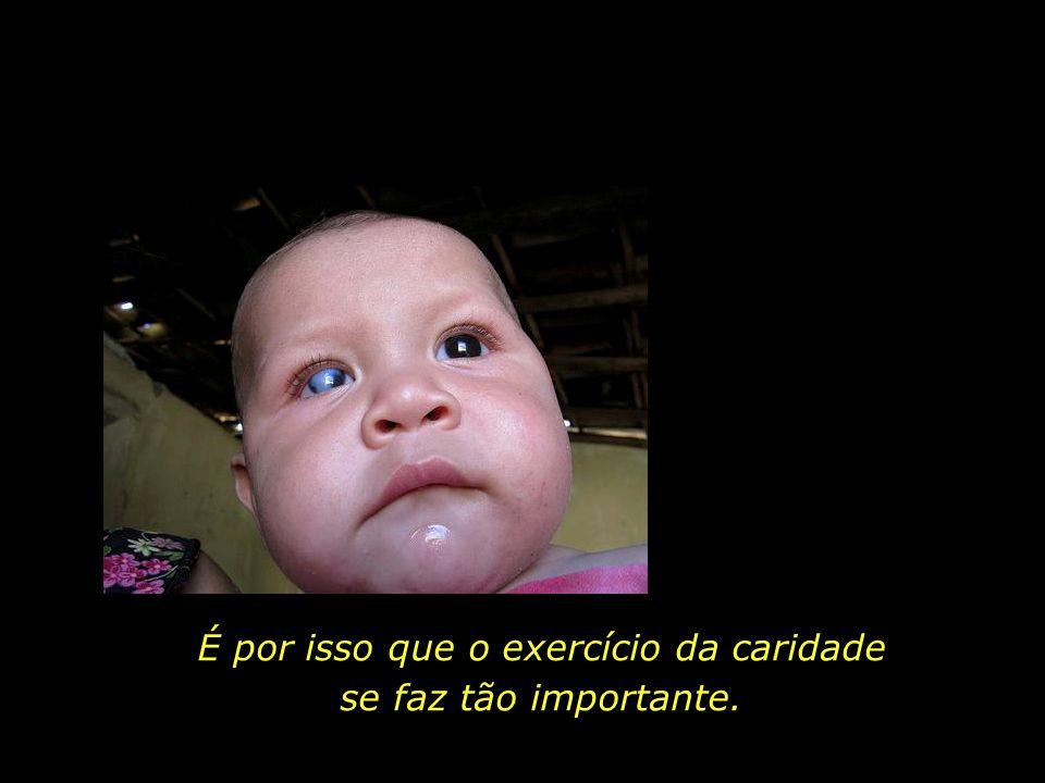 Algumas crianças, na loteria biológica, não são contempladas com uma família abastada materialmente. Ninguém escolhe a família em que nasce.