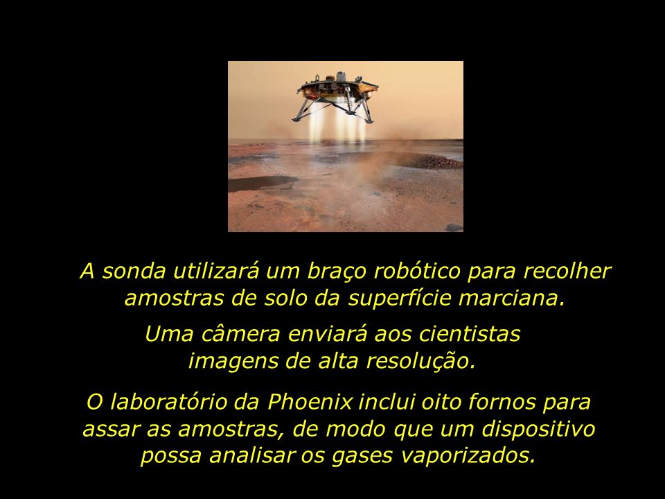 A sonda utilizará um braço robótico para recolher amostras de solo da superfície marciana.