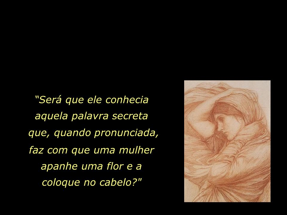 Outra mulher...