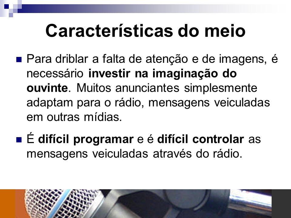 Conselhos de especialistas O rádio é o filme, onde você cria o texto e o ouvinte, a imagem.