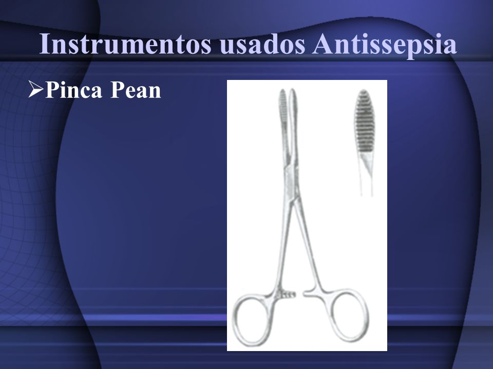 Instrumentos usados Antissepsia Pinca Cherron