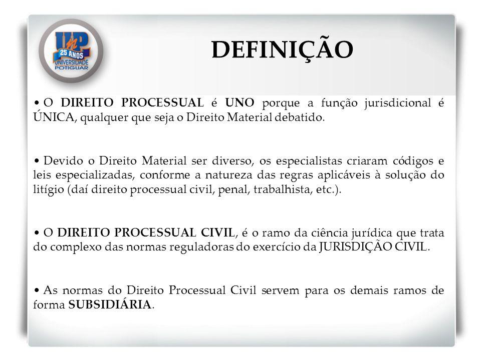 O DIREITO PROCESSUAL é UNO porque a função jurisdicional é ÚNICA, qualquer que seja o Direito Material debatido. Devido o Direito Material ser diverso