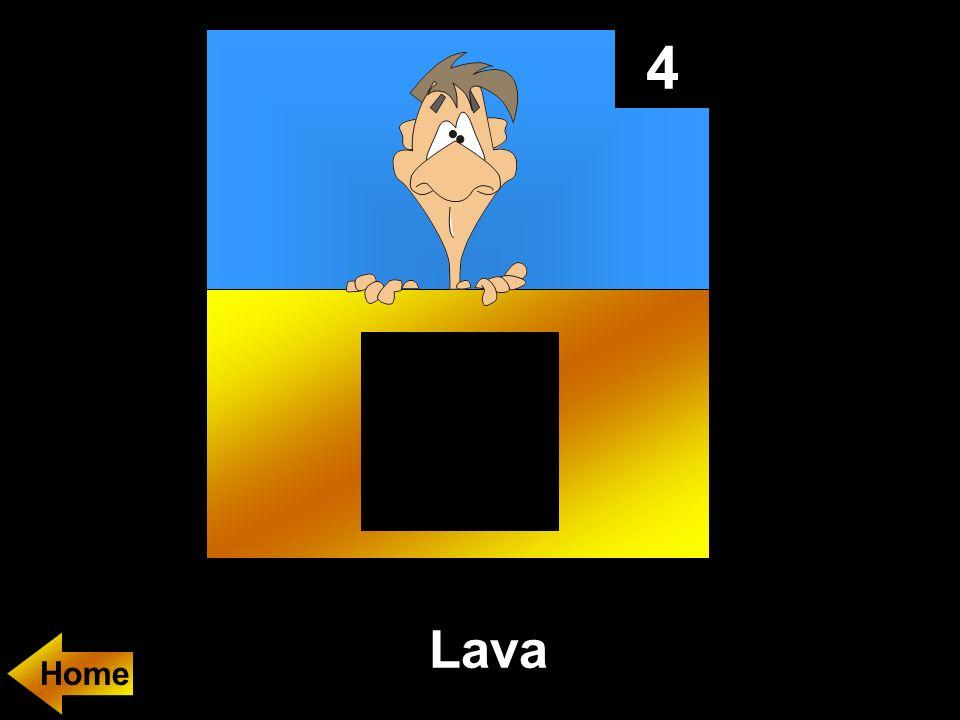 4 Lava
