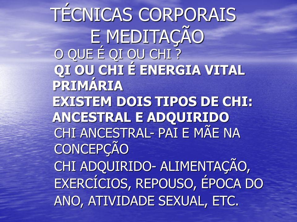TÉCNICAS CORPORAIS E MEDITAÇÃO TÉCNICAS CORPORAIS E MEDITAÇÃO EXPLICAÇÃO CIENTÍFICA EXPLICAÇÃO CIENTÍFICA MEDITAR LIBERA ENDORFINA, QUE PROVOCA A SENSAÇÃO DE ALEGRIA E BEM ESTAR.