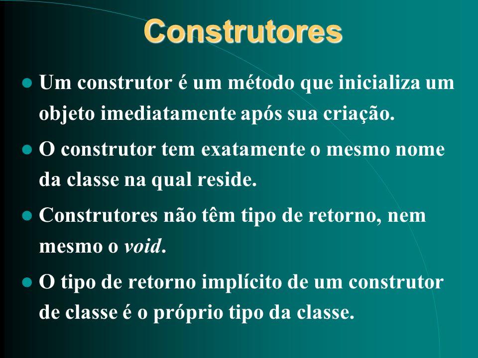 Construtores Construtores Um construtor é um método que inicializa um objeto imediatamente após sua criação. O construtor tem exatamente o mesmo nome