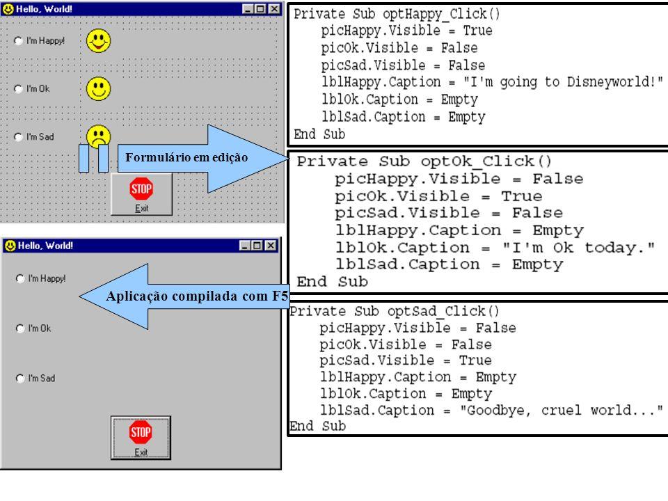 Formulário em edição Aplicação compilada com F5