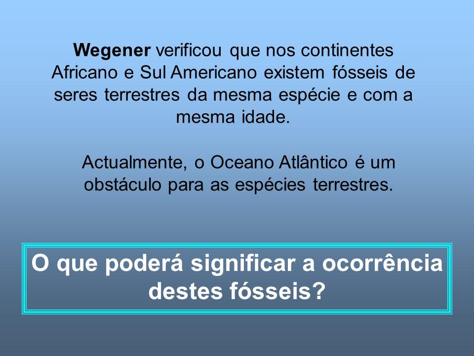 Actualmente, o Oceano Atlântico é um obstáculo para as espécies terrestres.