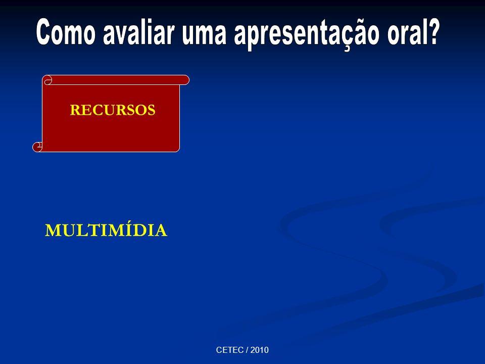 CETEC / 2010 MULTIMÍDIA RECURSOS