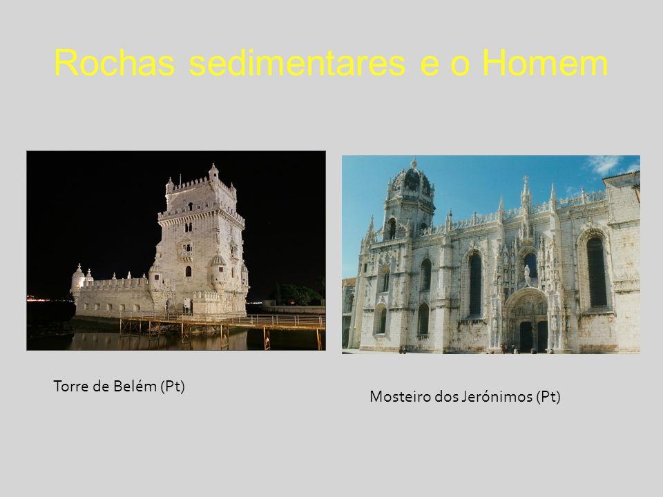 Rochas sedimentares e o Homem Torre de Belém (Pt) Mosteiro dos Jerónimos (Pt)