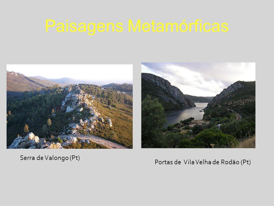 Paisagens Metamórficas Serra de Valongo (Pt) Portas de Vila Velha de Rodão (Pt)