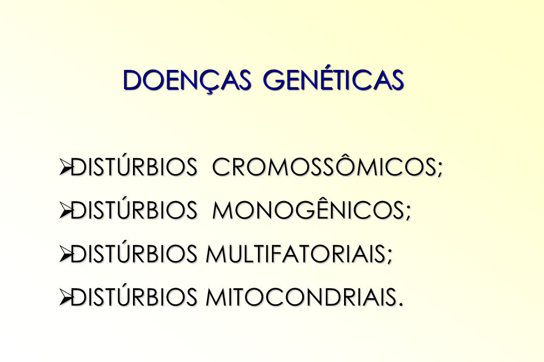 Por que estudar doenças genéticas / anomalias congênitas?