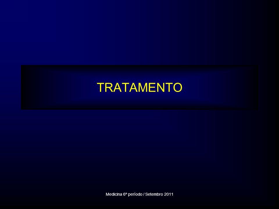 TRATAMENTO Medicina 6º período / Setembro 2011