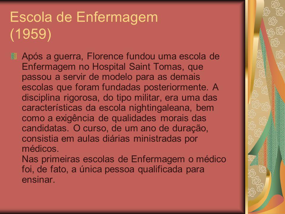 Escola de Enfermagem (1959) Após a guerra, Florence fundou uma escola de Enfermagem no Hospital Saint Tomas, que passou a servir de modelo para as dem