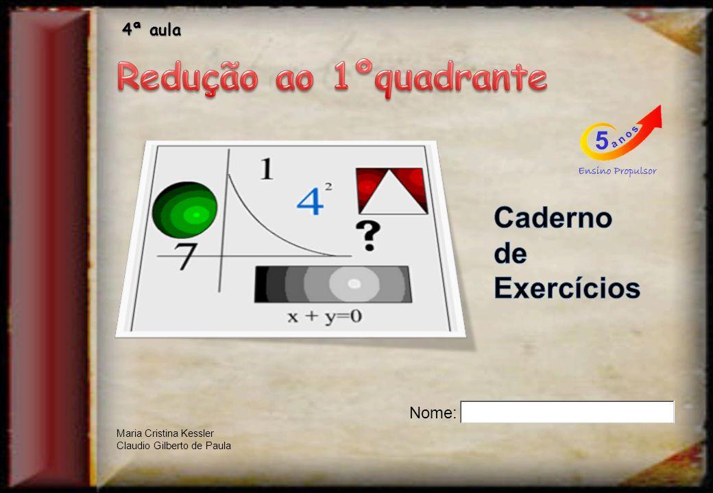 Você já aprendeu como calcular um ângulo sabendo o valor da função, por exemplo, sabendo o seno do ângulo.
