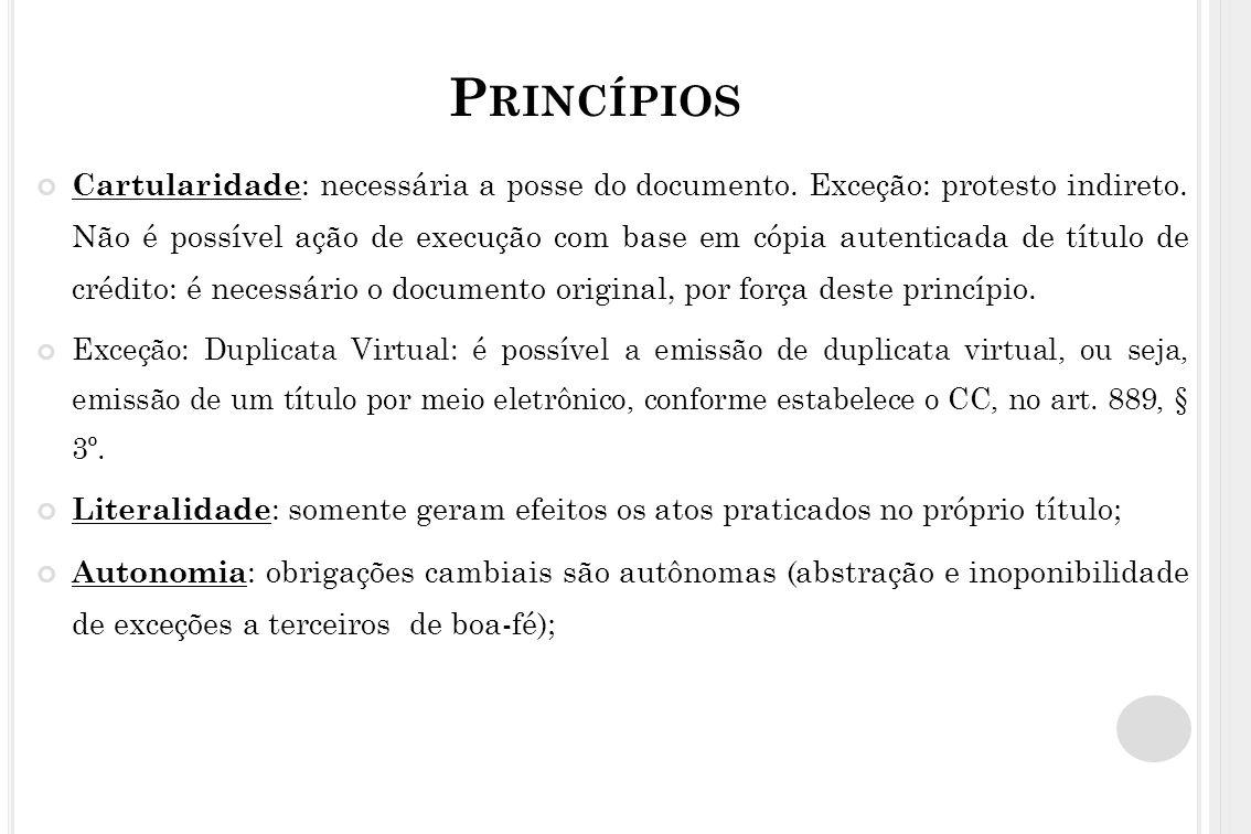 TÍTULOS DE CRÉDITO Edosso mandato: endossatário exerce todos os direitos mas não pode transferir o crédito; Endosso impróprio: endosso caução (em penhor) garante uma obrigação.