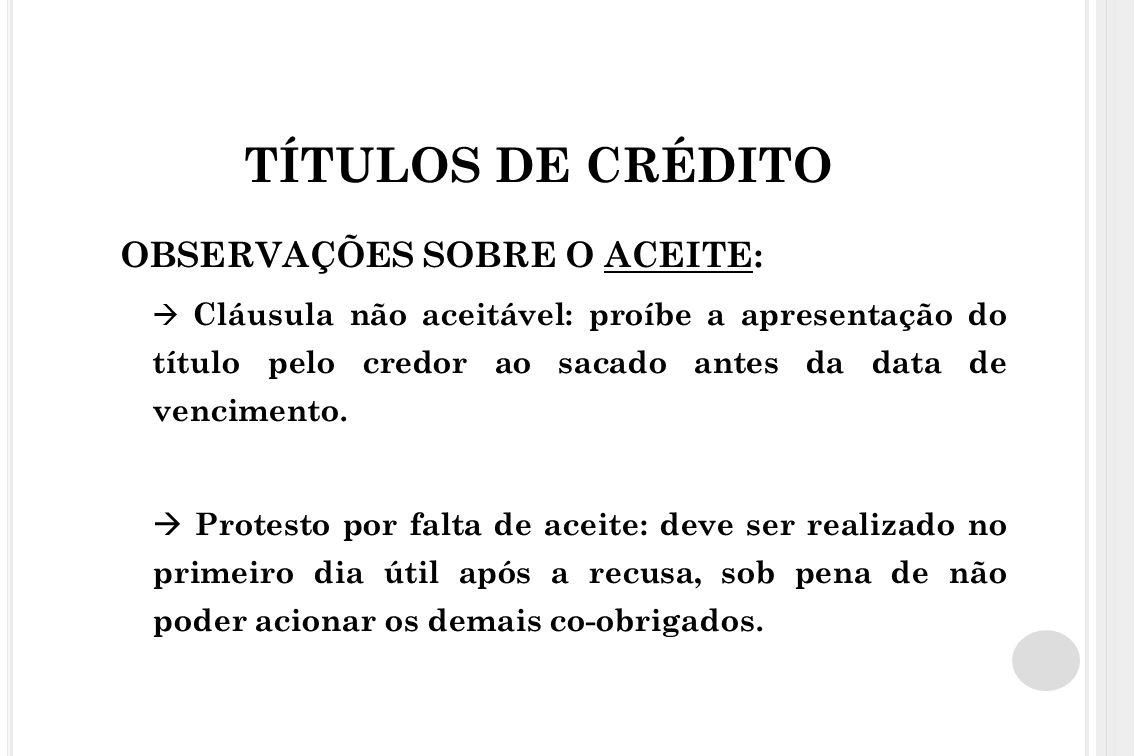 TÍTULOS DE CRÉDITO c) Aval: garantia pessoal suplementar.