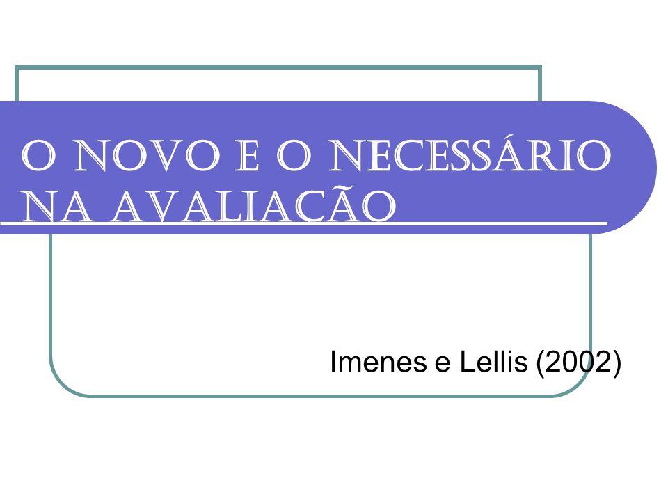 O novo e o necessário na avaliação Imenes e Lellis (2002)