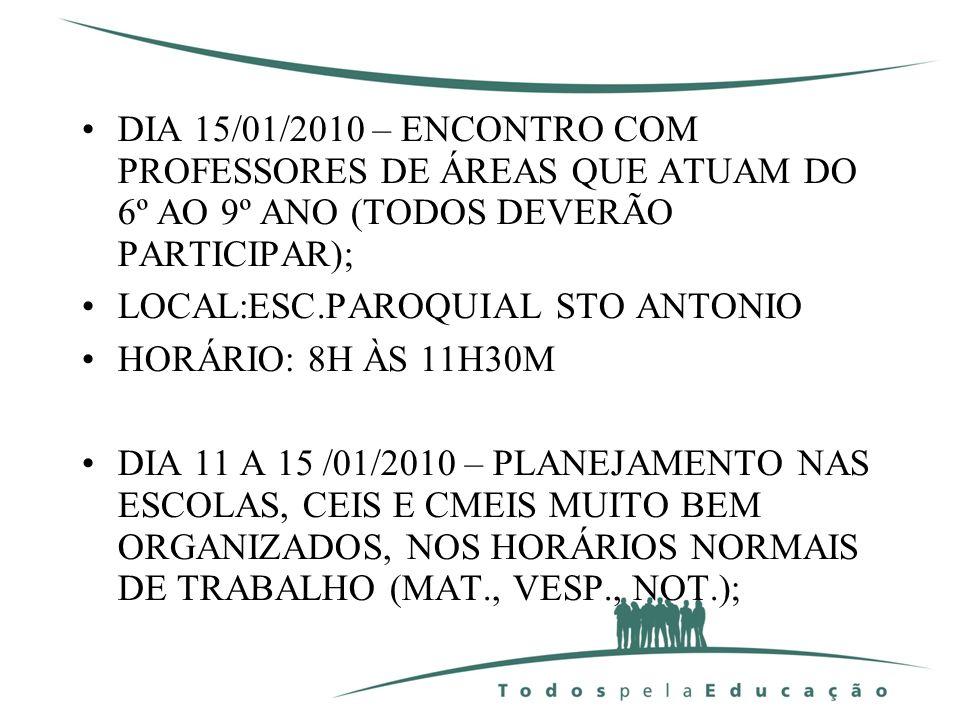 EDUCAÇÃO INFANTIL 07/01 – REUNIÃO COM DIRETORAS NO CENTRO DE FORMAÇÃO ÀS 8 HORAS; 08/01 - REUNIÃO COM DIRETORAS ÀS 8 HORAS; 11 A 15 /01 – PLANEJAMENTO – MOMENTO PEDAGÓGICO NOS CMEIS, CEIS E ESCOLAS; 18/01 – INÍCIO DO ANO LETIVO.