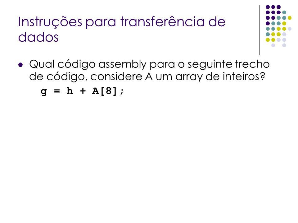 Qual código assembly para o seguinte trecho de código, considere A um array de inteiros? g = h + A[8];