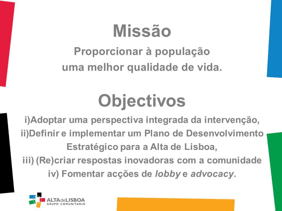 Missão Proporcionar à população uma melhor qualidade de vida.