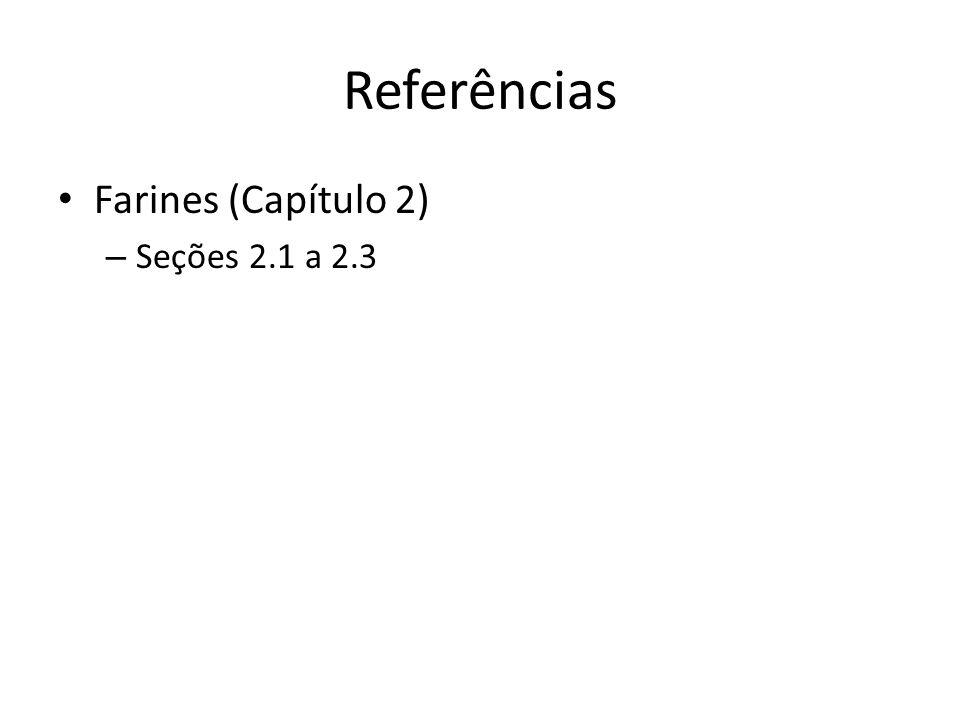 Referências Farines (Capítulo 2) – Seções 2.1 a 2.3