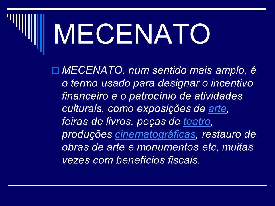 Mecenato – Período Renascentista Esse tipo de incentivo à arte se tornou prática comum no período renascentista, que buscava inspiração na Antiguidade grega e romana, e vivenciava um momento de pujança econômica com o surgimento da burguesia.