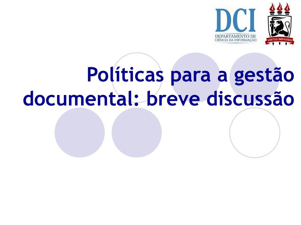 Políticas para a gestão documental: breve discussão
