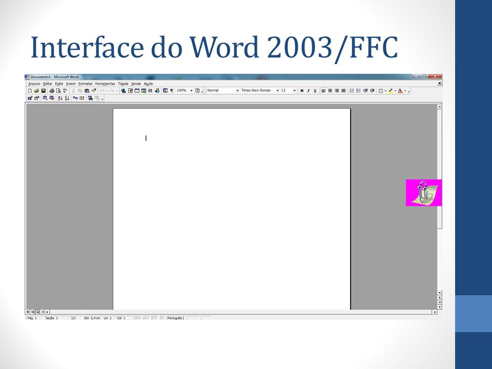 Interface do Word 2003/FFC