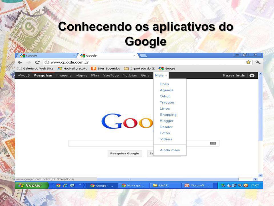 Aplicativos mais conhecidos -Google Docs; -Google Agenda; -Google Tradutor; -Google Maps -Google Livros (Books); -Google Tradutor; -Google Shopping entre outros.